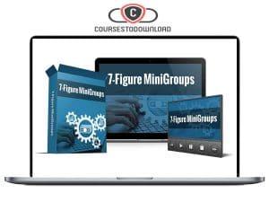 Caleb O'Dowd – 7 Figure MiniGroups Download